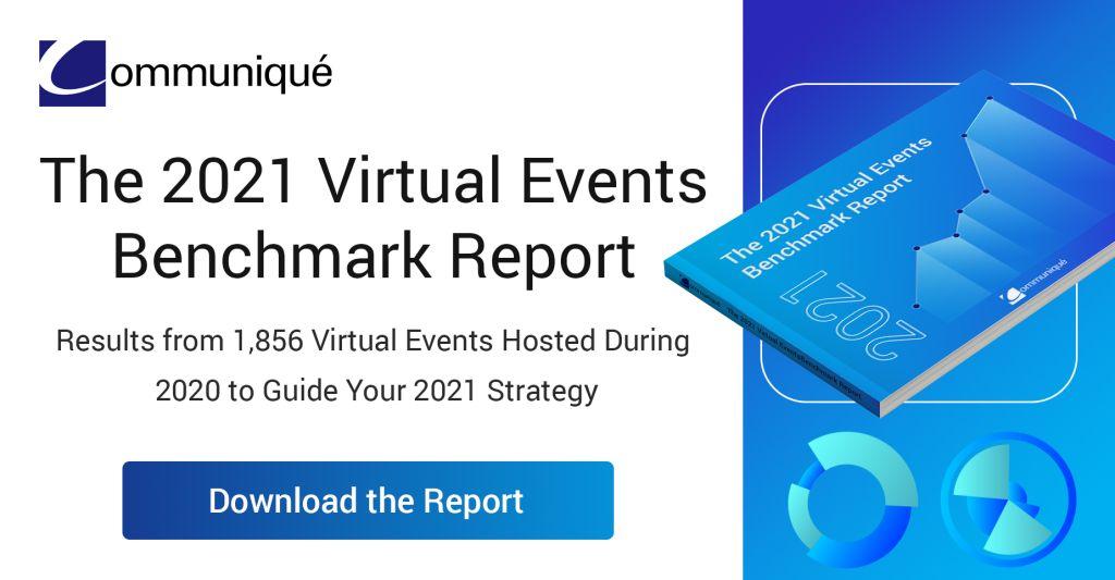 Communique 2021 Virtual Event Benchmarks & Trends